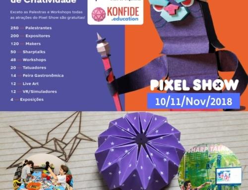 Educação Maker e Origami no Pixel Show 2018